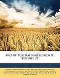 Archiv Fr Naturgeschichte, Volume 22