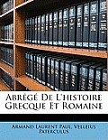 Abrg de L'Histoire Grecque Et Romaine