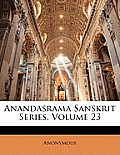 Anandasrama Sanskrit Series, Volume 23