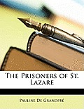 The Prisoners of St. Lazare