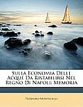 Sulla Economia Delle Acque Da Ristabilirsi Nel Regno Di Napoli: Memoria