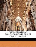 Considrations Philosophiques Sur Le Christianisme