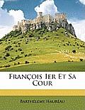 Franois Ier Et Sa Cour