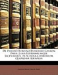 de Pseudo-Turpino Disseruit Gaston Paris: Juris Litterarumque Licentiatus, in Schola Chartarum Quondam Alumnus