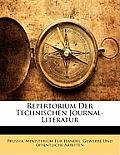 Repertorium Der Technischen Journal-Literatur
