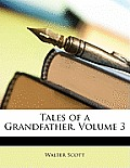 Tales of a Grandfather, Volume 3