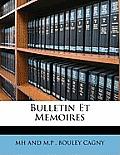 Bulletin Et Memoires