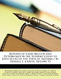 Reports of Cases Argued and Determined in the Supreme Court of Judicature of the State of Indiana / By Horace E. Carter, Volume 93