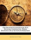 Om Avledningsndelser Hos Svenska Substantiv: Deras Historia Ock Nutida Frekomst