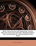 Der Unglckliche Franzose: Oder, Der Deutschen Freiheit Himmelfahrt; Ein Schatenspiel. Manuskript Von 1816
