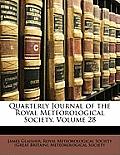 Quarterly Journal of the Royal Meteorological Society, Volume 28