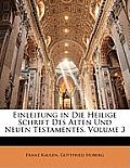 Einleitung in Die Heilige Schrift Des Alten Und Neuen Testamentes, Volume 3