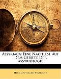 Assyriaca: Eine Nachlese Auf Dem Gebiete Der Assyriologie
