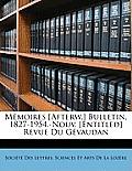 Mmoires [Afterw.] Bulletin. 1827-1954.-Nouv. [Entitled] Revue Du Gvaudan