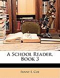 A School Reader, Book 3