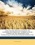 Geschichte Der Philosophie in Gedrngter Bersicht: Lehrbuch Zum Gebrauche Bei Akademischen Vorlesungen Und Zum Selbstnterrichte