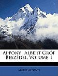 Apponyi Albert Grf Beszdei, Volume 1