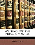 Writing for the Press: A Manual