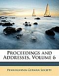Proceedings and Addresses, Volume 6