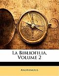 La Bibliofilia, Volume 2