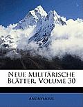 Neue Militrische Bltter, Volume 30