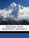 Prianja Vuka Dojevia, Volume 1
