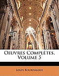 Oeuvres Compltes, Volume 5