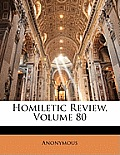 Homiletic Review, Volume 80