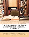 The Journal of the Royal Geographical Society ..., Volume 18