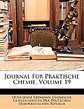 Journal Fr Praktische Chemie, Volume 19