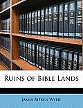 Ruins of Bible Lands