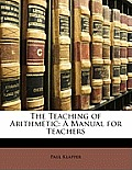 The Teaching of Arithmetic: A Manual for Teachers