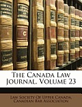 The Canada Law Journal, Volume 23