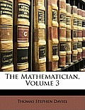The Mathematician, Volume 3
