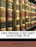 Der Marquis de Sade Und Seine Zeit