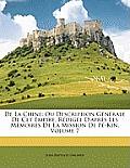 de La Chine: Ou Description Gnrale de CET Empire, Rdige D'Aprs Les Memoires de La Mission de P-Kin, Volume 7