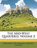 The Mid-West Quarterly, Volume 2