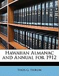 Hawaiian Almanac and Annual for 1912