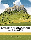 Reports of Explorations and Surveys