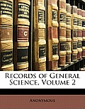 Records of General Science, Volume 2