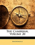 The Cambrian, Volume 20