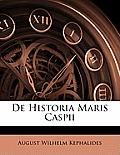 de Historia Maris Caspii