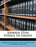 Journal D'Un Voyage En Orient