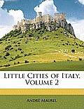 Little Cities of Italy, Volume 2