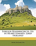 Foreign Reminiscences, Ed. by Henry Edward, Lord Holland