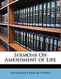 Sermons on Amendment of Life