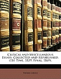 Critical and Miscellaneous Essays: Collected and Republished. (1st Time, 1839; Final, 1869).