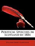 Political Speeches in Scotland in 1884