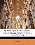 Lectures on Scripture History, Designed Particularly for the Instruction of Young Persons in India, Volume 2