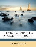 Australia and New Zealand, Volume 1